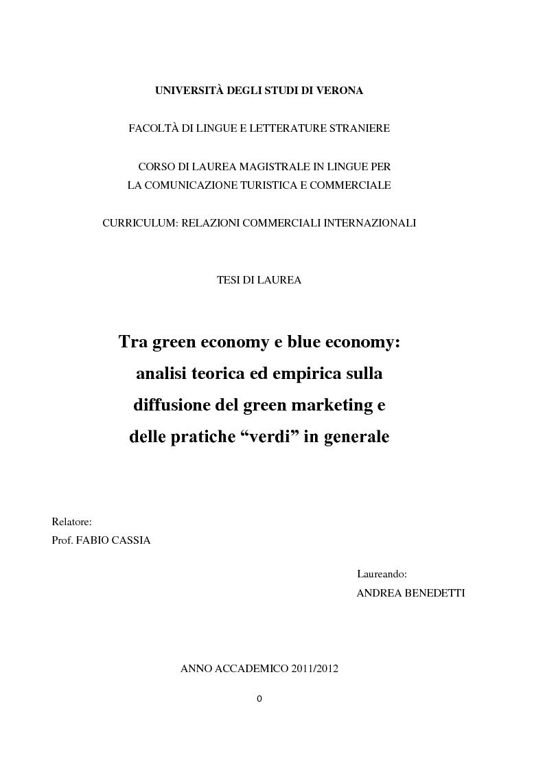 """Anteprima della tesi: Tra green economy e blue economy: analisi teorica ed empirica sulla diffusione del green marketing e delle pratiche """"verdi"""" in generale, Pagina 1"""