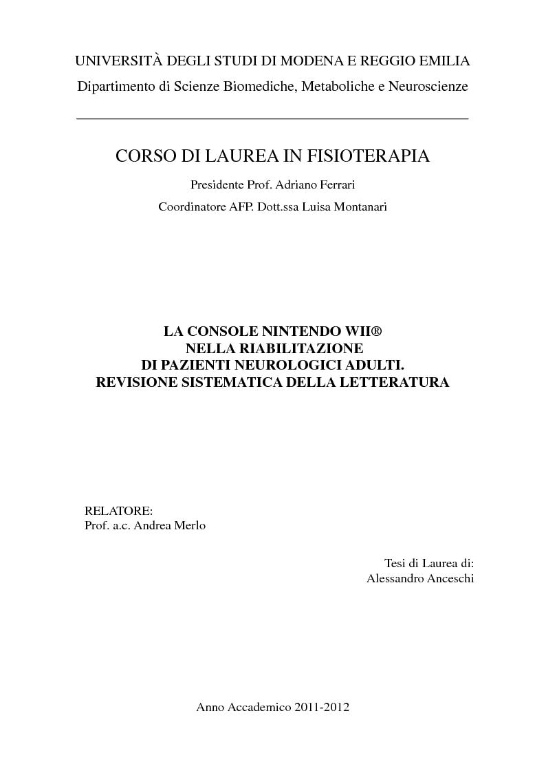 Anteprima della tesi: La Console Nintendo Wii® Nella Riabilitazione Di Pazienti Neurologici Adulti. Revisione Sistematica Della Letteratura, Pagina 1