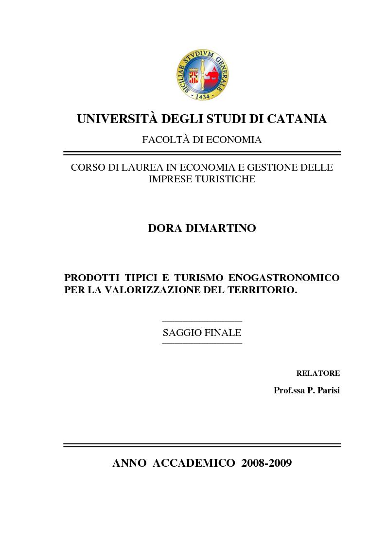 Anteprima della tesi: Prodotti tipici e turismo enogastronomico per la valorizzazione del territorio, Pagina 1