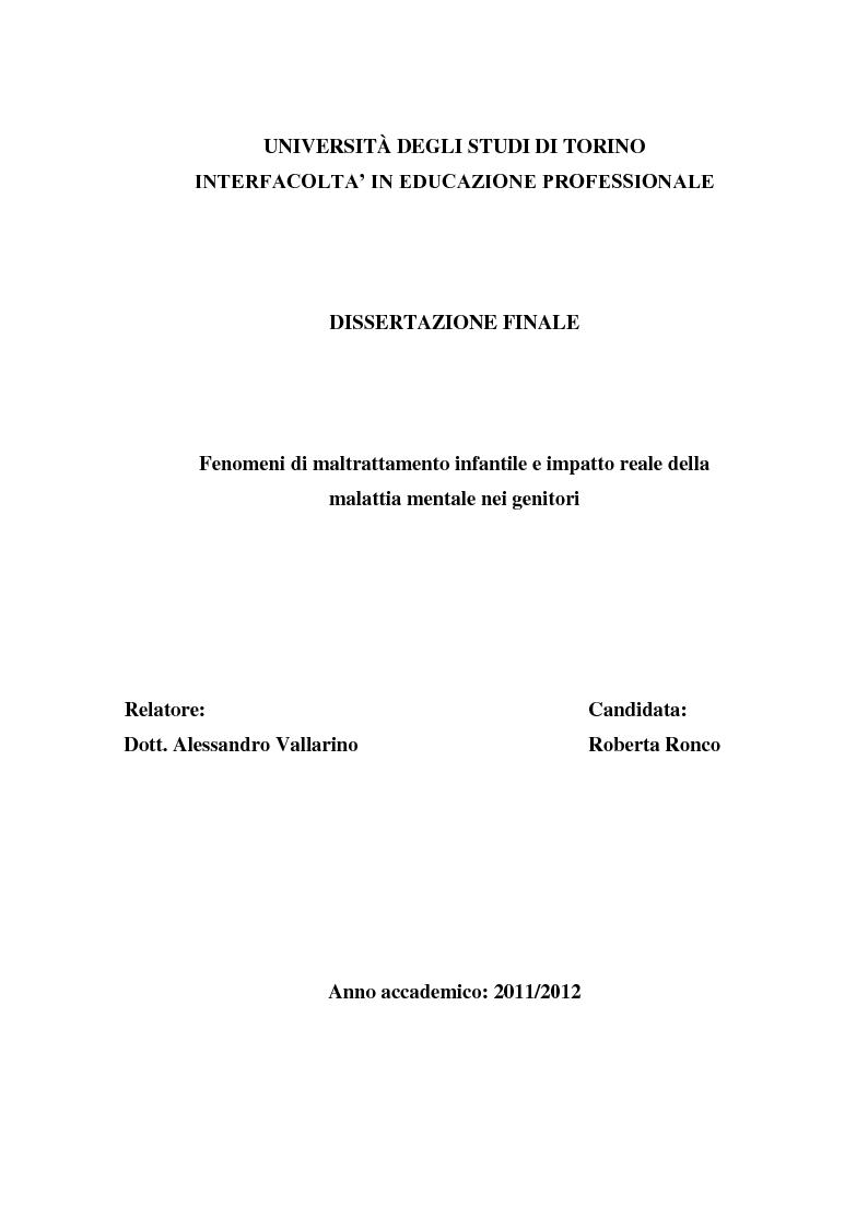 Anteprima della tesi: Fenomeni di maltrattamento infantile e impatto reale della malattia mentale nei genitori, Pagina 1