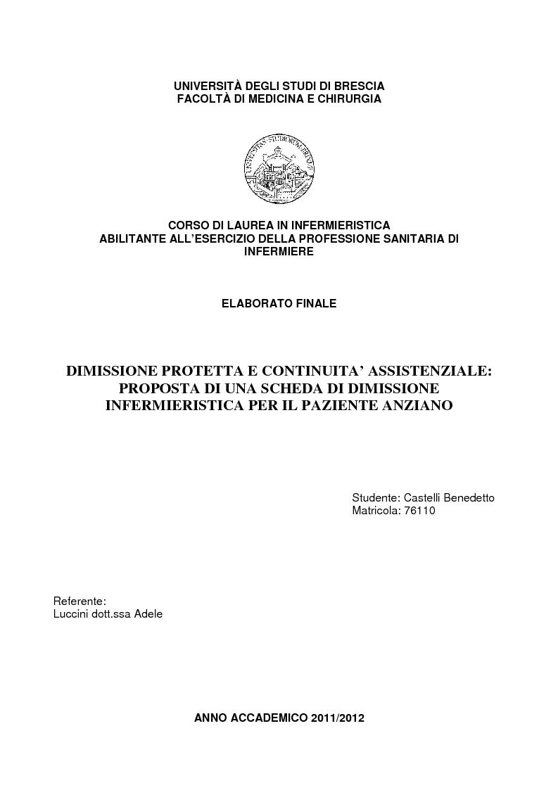 Anteprima della tesi: Dimissione protetta e continuità assistenziale: proposta di una scheda di dimissione infermieristica per il paziente anziano., Pagina 1