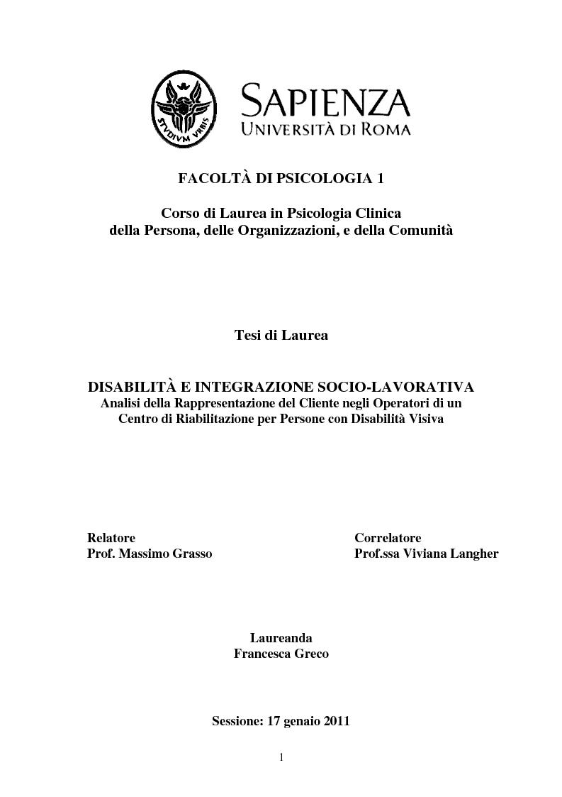 Anteprima della tesi: Disabilità e Integrazione Socio-Lavorativa -  Analisi della Rappresentazione del Cliente negli Operatori di un Centro di Riabilitazione per Persone con Disabilità Visiva, Pagina 1