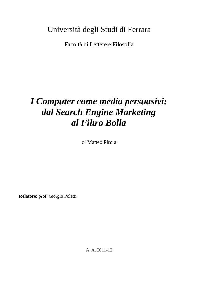 Anteprima della tesi: I Computer come media persuasivi, dal search Engine Marketing al Filtro Bolla, Pagina 1