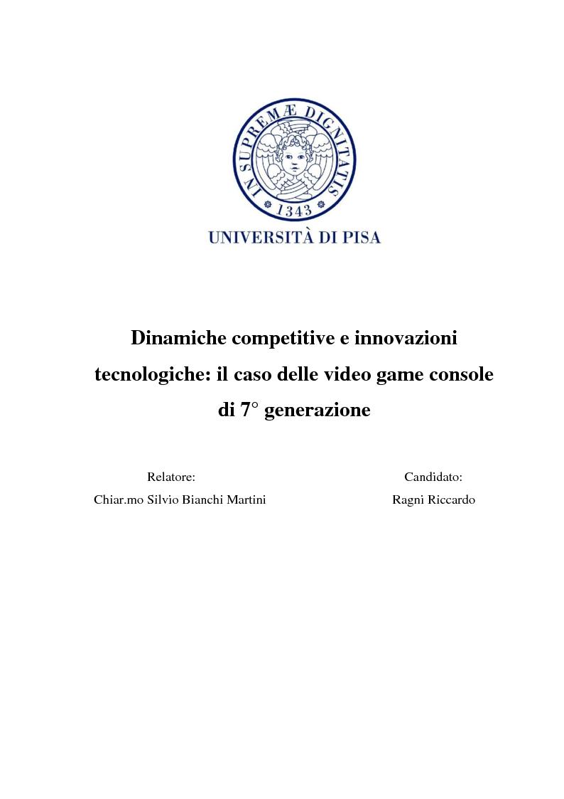 Anteprima della tesi: Dinamiche competitive e innovazioni tecnologiche: il caso delle video game console di 7° generazione, Pagina 1