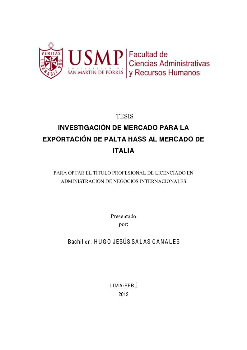 Anteprima della tesi: Investigación de mercado para la exportación de palta Hass al mercado de Italia (Ricerca di mercato per l'esportazione dell'avocado Hass al mercato di Italia), Pagina 1