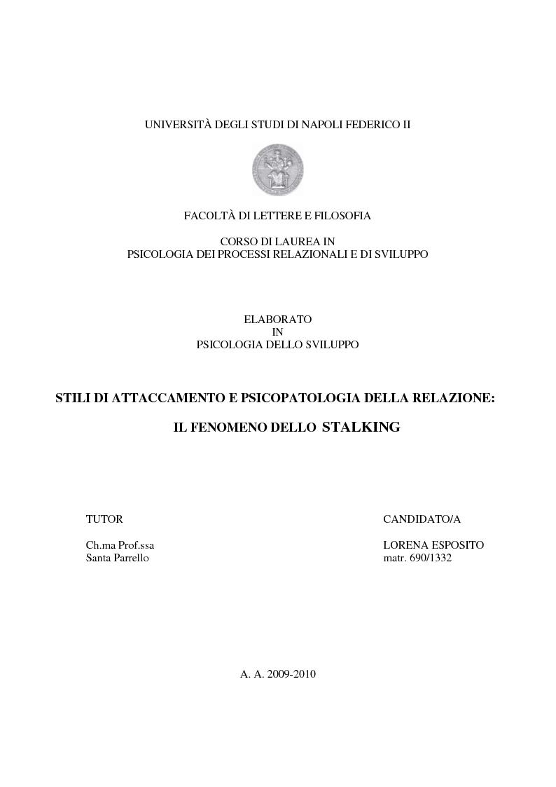 Anteprima della tesi: Stili di attaccamento e psicopatologia della relazione: il fenomeno dello stalking, Pagina 1