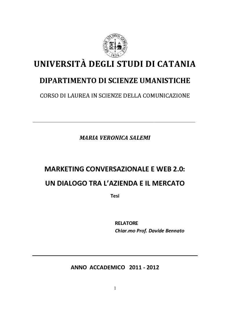 Anteprima della tesi: Marketing Conversazionale e Web 2.0: un dialogo tra l'azienda e il mercato, Pagina 1