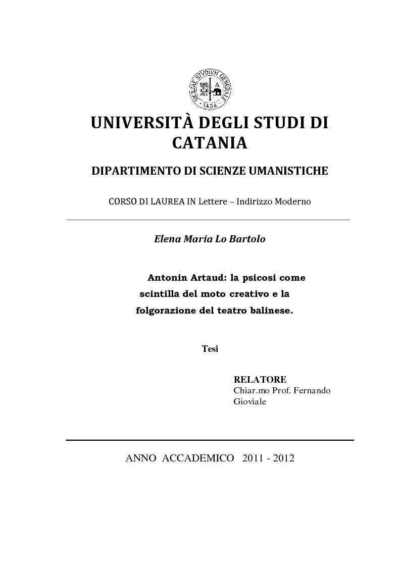 Anteprima della tesi: Antonin Artaud: la psicosi come scintilla del moto creativo e la folgorazione del teatro balinese., Pagina 1