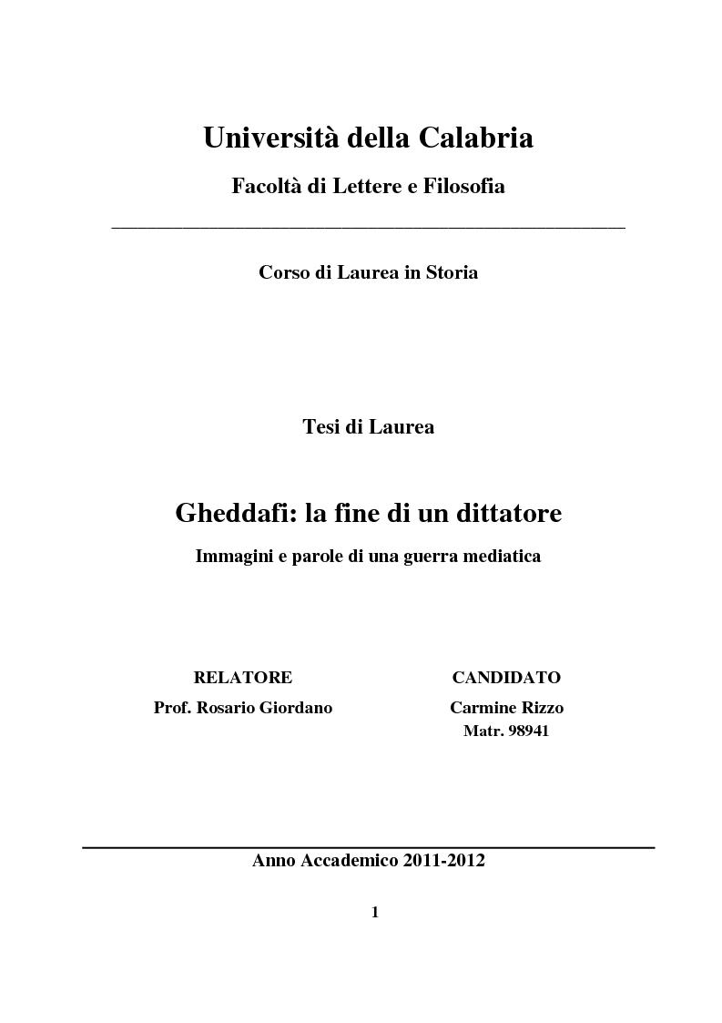 Anteprima della tesi: Gheddafi: la fine di un dittatore - Immagini e parole di una guerra mediatica, Pagina 1