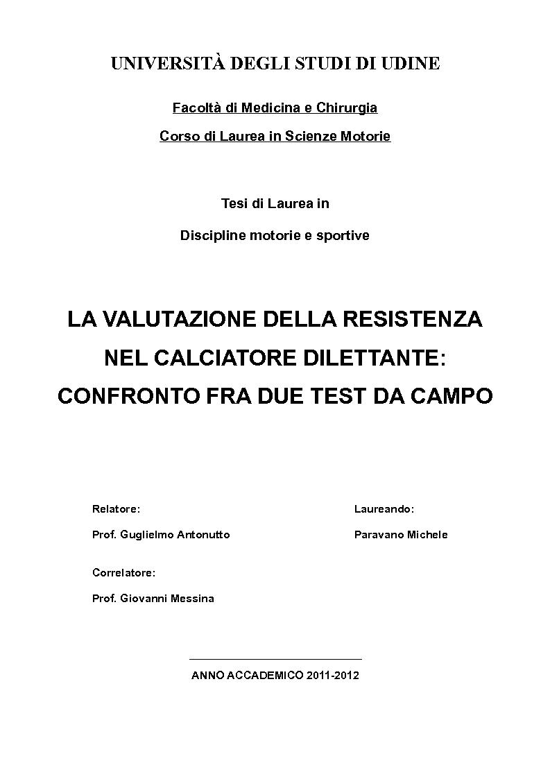 Anteprima della tesi: La valutazione della resistenza nel calciatore dilettante: confronto fra due test da campo, Pagina 1