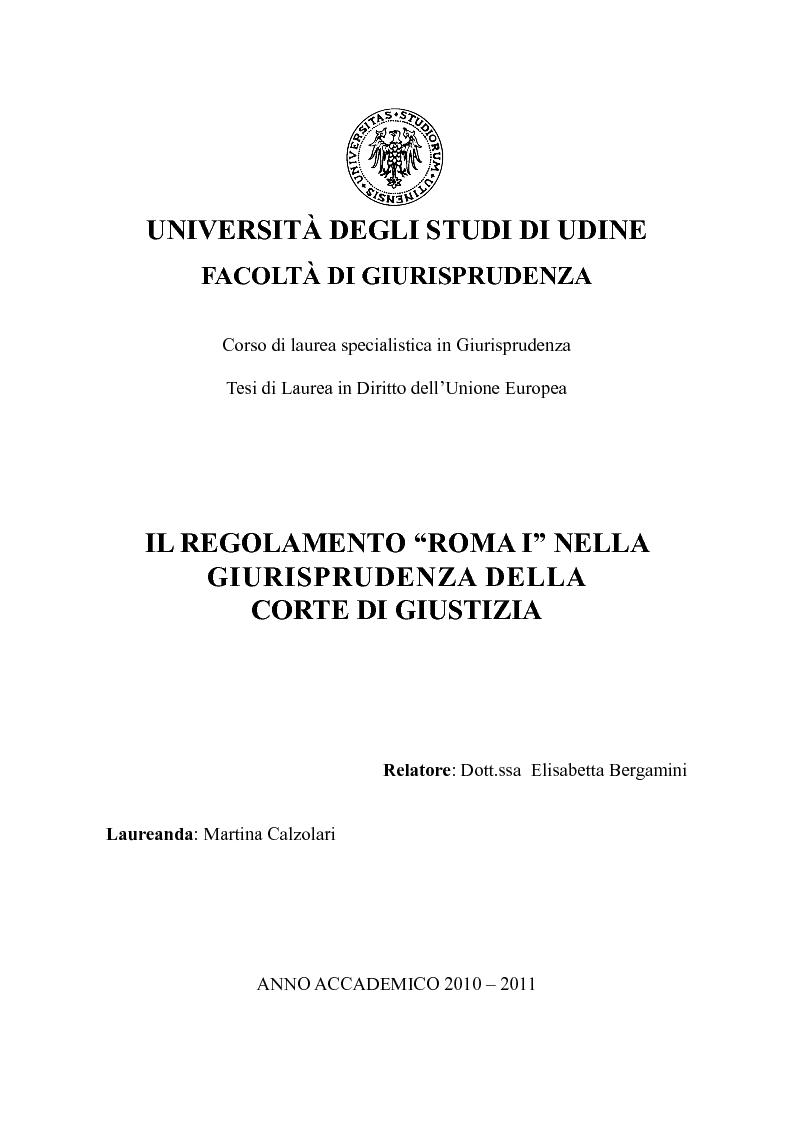 Anteprima della tesi: Il Regolamento ''Roma I'' nella giurisprudenza della Corte di Giustizia, Pagina 1