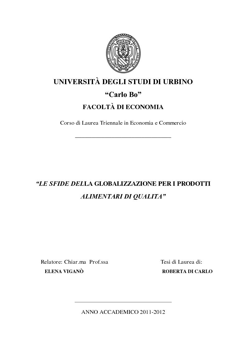 Anteprima della tesi: Le sfide della globalizzazione per i prodotti alimentari di qualità, Pagina 1