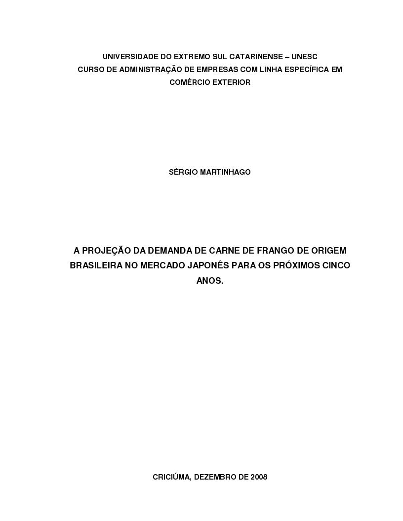 Anteprima della tesi: A projeção da demanda de carne de frango de origem brasileira no mercado japonês para os próximos cinco anos., Pagina 1