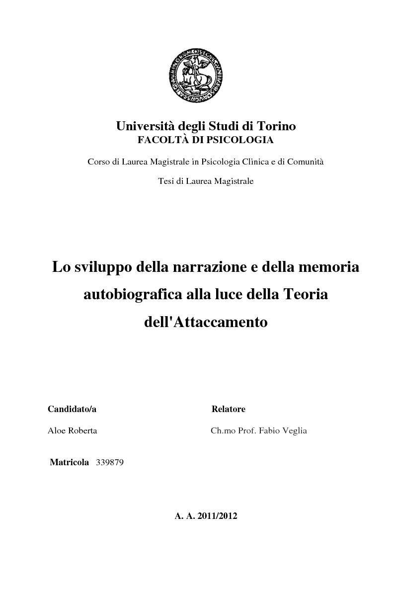 Anteprima della tesi: Lo sviluppo della narrazione e della memoria autobiografica alla luce della Teoria dell'Attaccamento, Pagina 1