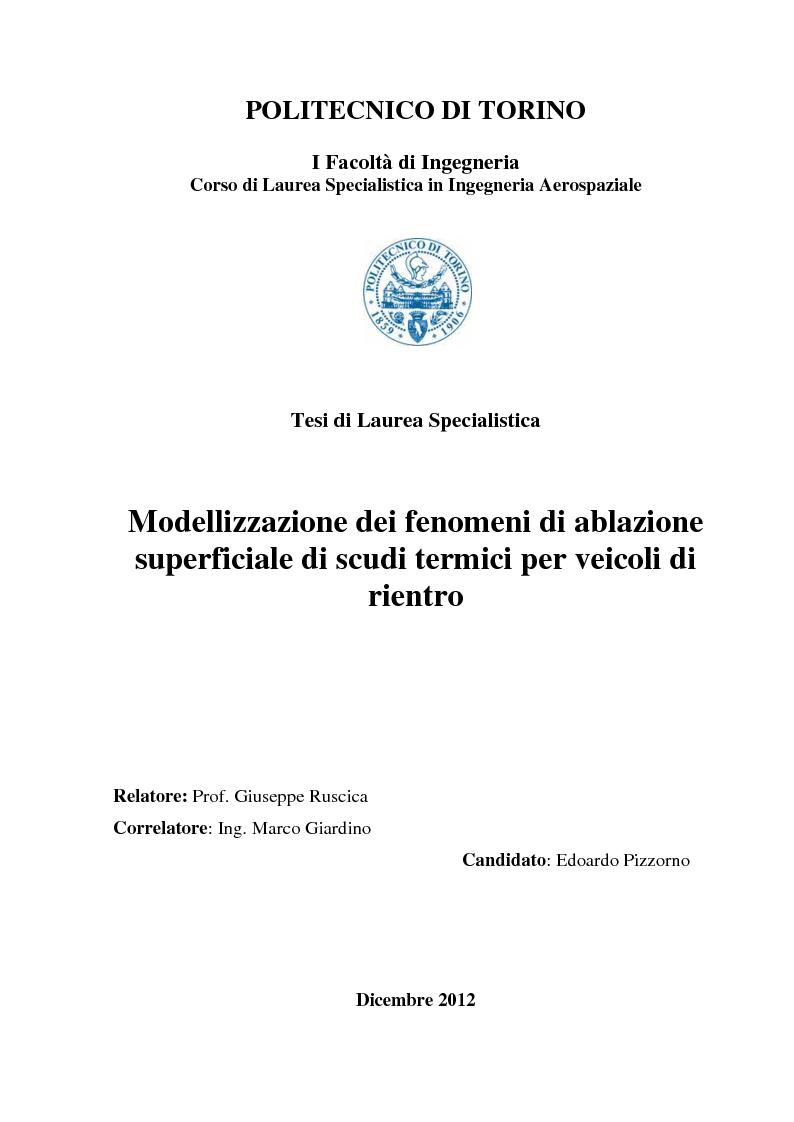 Anteprima della tesi: Modellizzazione dei fenomeni di ablazione superficiale di scudi termici per veicoli di rientro, Pagina 1