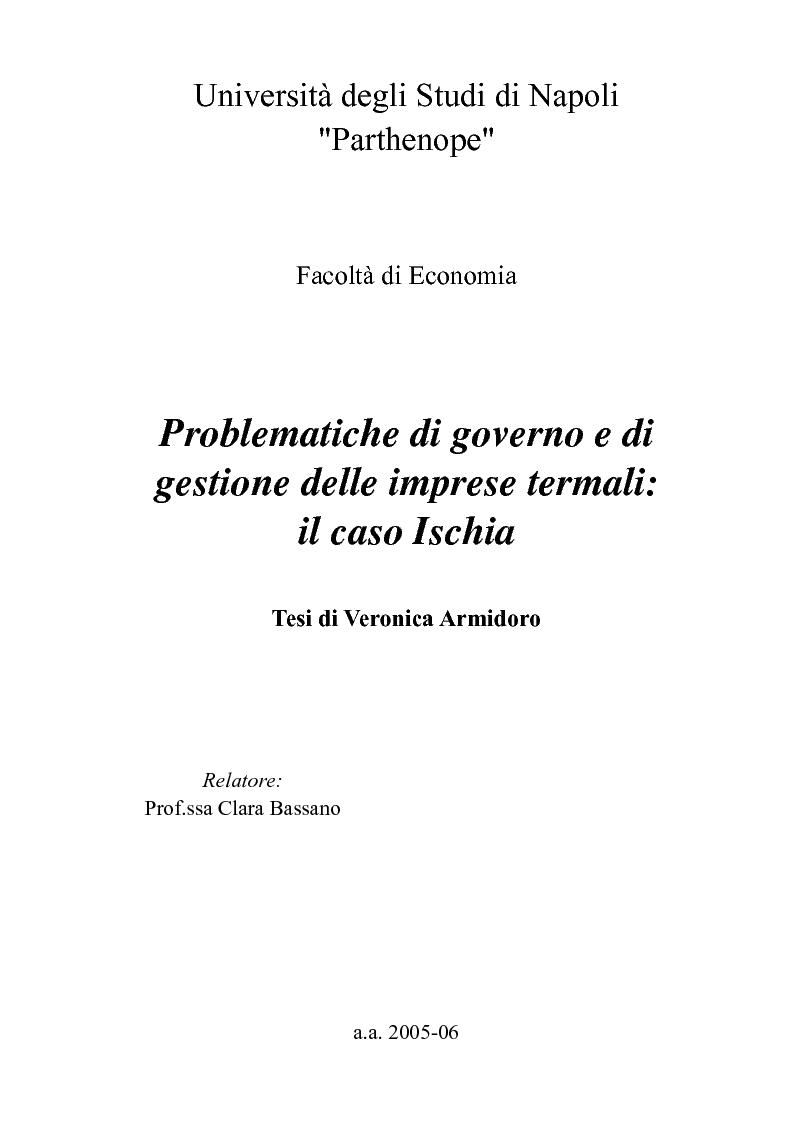 Anteprima della tesi: Problematiche di governo e di gestione delle imprese termali: il caso Ischia, Pagina 1