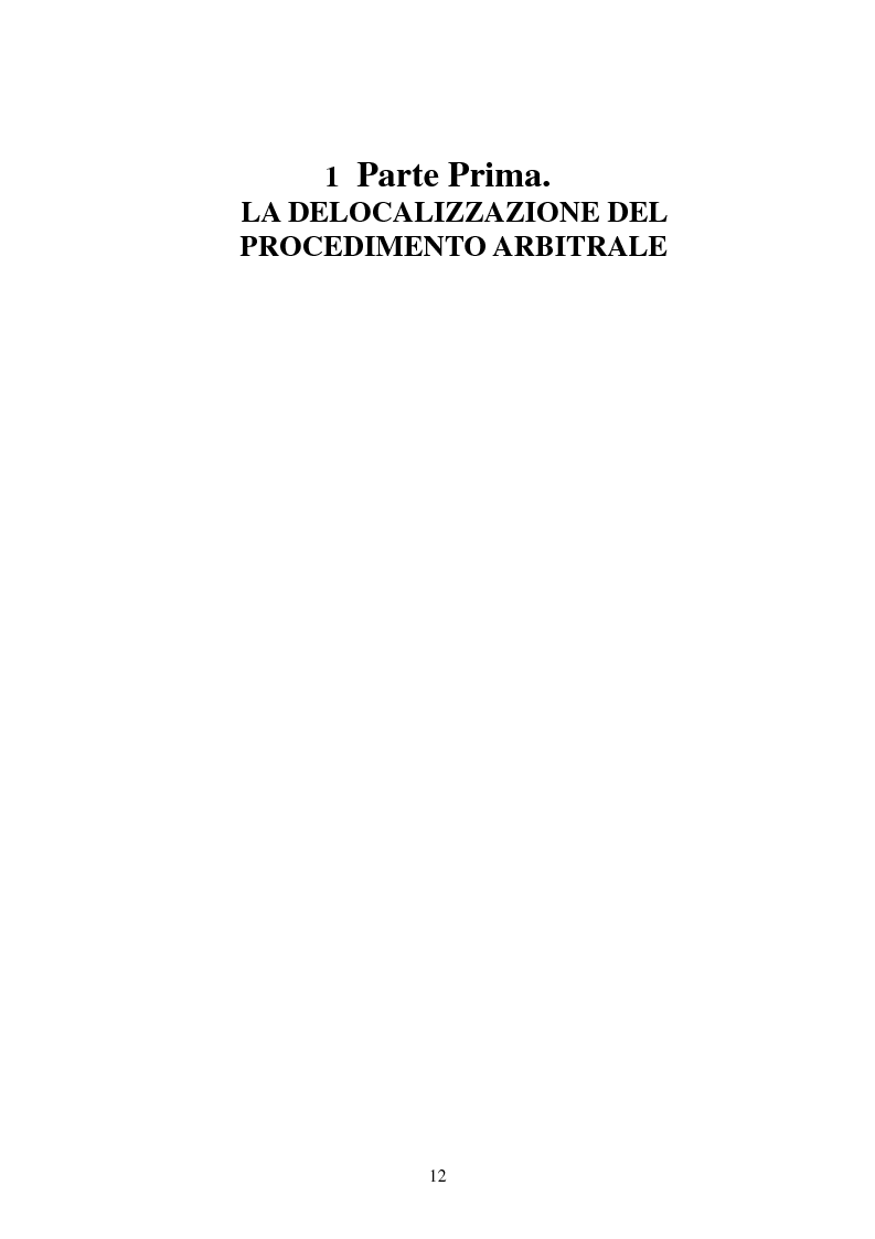 Anteprima della tesi: L'arbitrato commerciale internazionale. Il riconoscimento del lodo annullato nel paese d'origine ex articoli v(1)(e) e vII convenzione di New York del 1958, Pagina 5