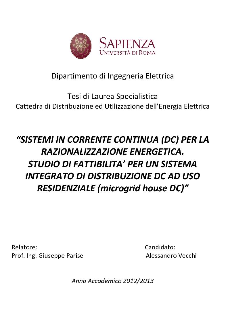 Anteprima della tesi: Sistemi in corrente continua (DC) per la razionalizzazione energetica. Studio di fattibilità per un sistema integrato di distribuzione DC ad uso residenziale (Microgrid House DC), Pagina 1