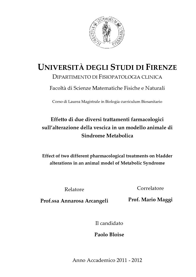 Anteprima della tesi: Effetto di due diversi trattamenti farmacologici sull'alterazione della vescica in un modello animale di Sindrome Metabolica, Pagina 1