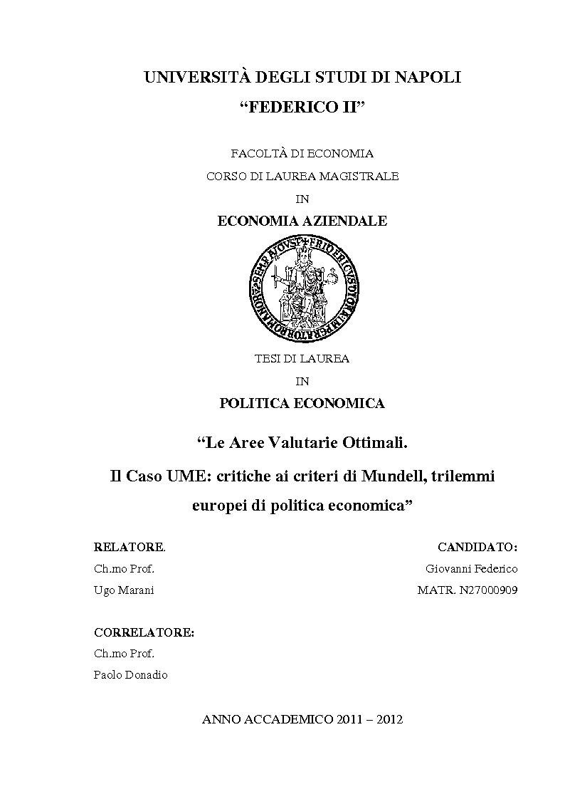 Anteprima della tesi: Le aree valutarie ottimali. Il caso UME: critiche ai criteri di Mundell, trilemmi europei di politica economica, Pagina 1