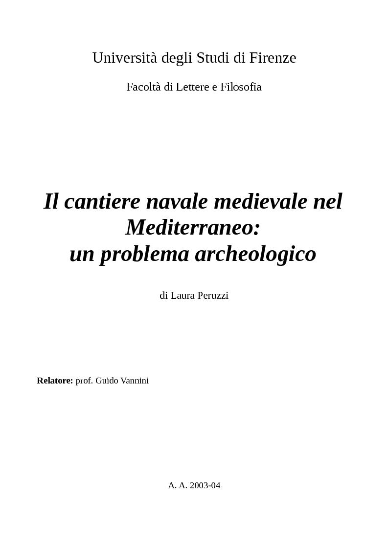 Anteprima della tesi: Il cantiere navale medievale nel Mediterraneo: un problema archeologico, Pagina 1