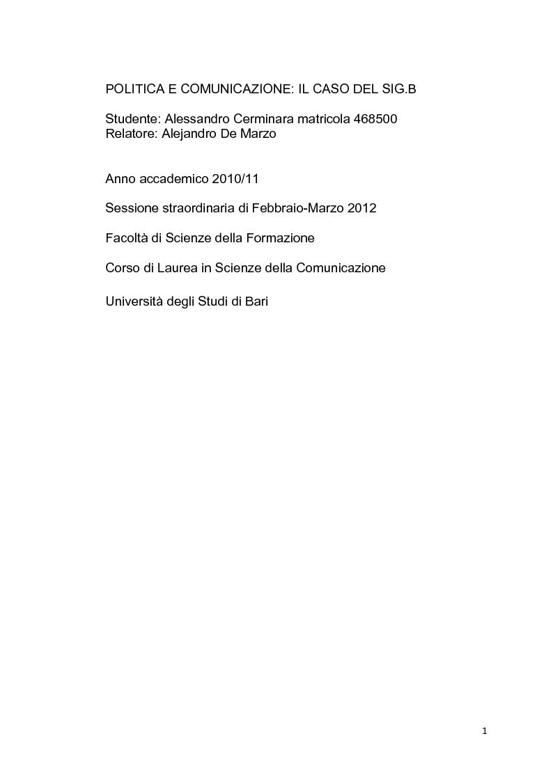 Anteprima della tesi: Politica e Comunicazione: Il caso del sig. B, Pagina 1