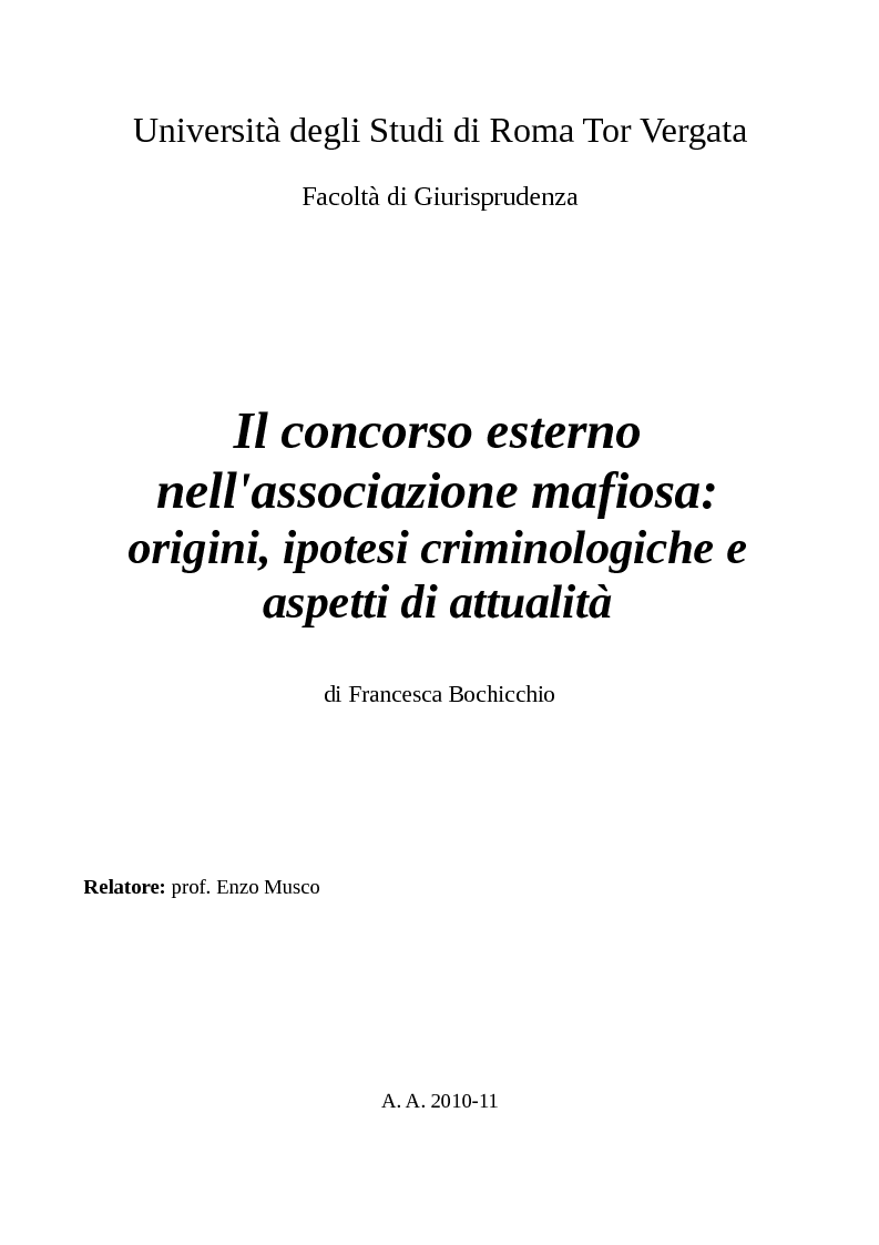 Anteprima della tesi: Il concorso esterno nell'associazione mafiosa: origini, ipotesi criminologiche e aspetti di attualità., Pagina 1