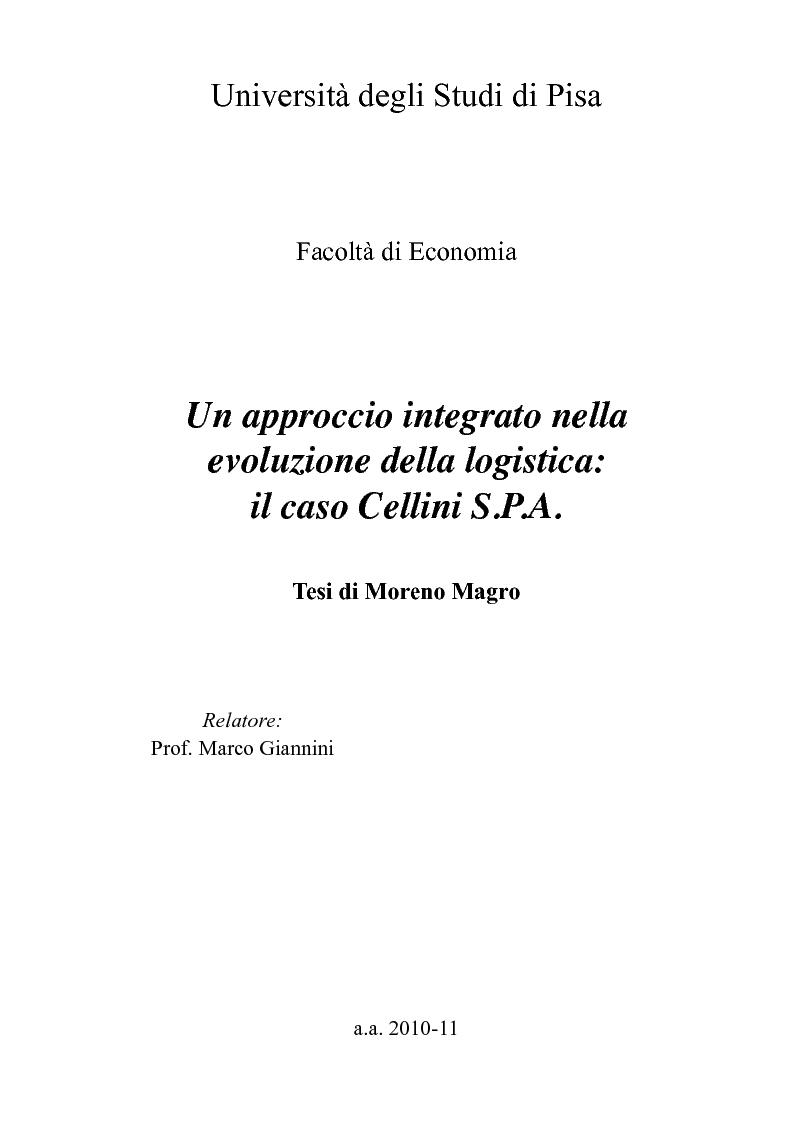 Anteprima della tesi: Un approccio integrato nella evoluzione della logistica: il caso Cellini S.P.A., Pagina 1