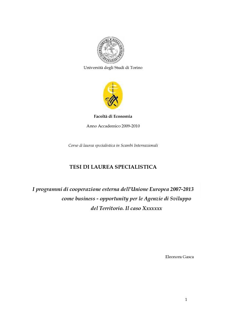 Anteprima della tesi: I programmi di cooperazione esterna dell'Unione Europea 2007-2013 come business - opportunity per le Agenzie di Sviluppo del Territorio., Pagina 1