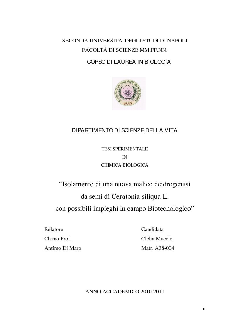 Anteprima della tesi: Isolamento di una nuova malico deidrogenasi da semi di Ceratonia siliqua L. con possibili impieghi in campo biotecnologico, Pagina 1