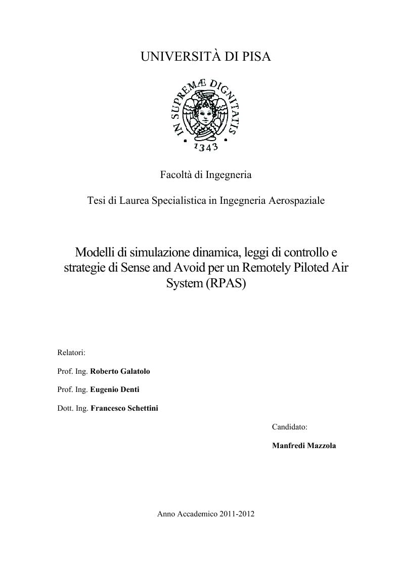Anteprima della tesi: Modelli di simulazione dinamica, leggi di controllo e strategie di Sense and Avoid per un Remotely Piloted Air System (RPAS), Pagina 1