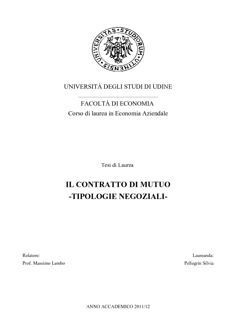 Anteprima della tesi: Il contratto di mutuo - tipologie negoziali, Pagina 1