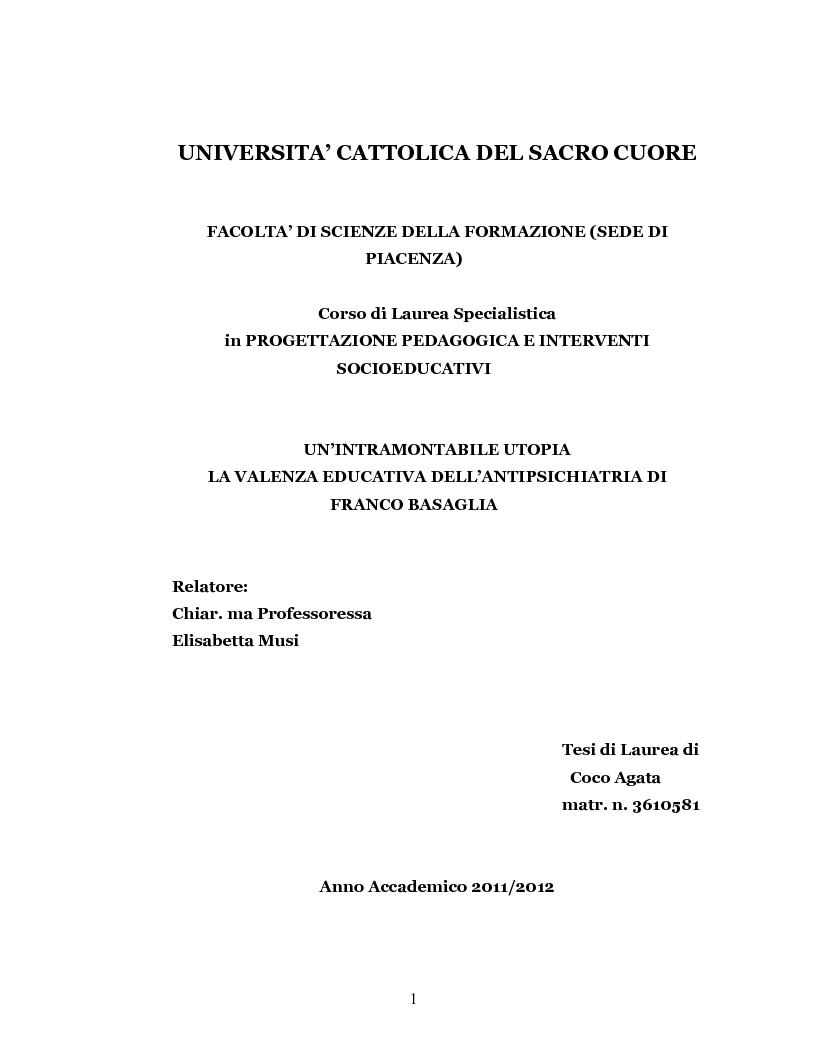 Anteprima della tesi: Un'intramontabile utopia - La valenza educativa dell'antipsichiatria di Franco Basaglia, Pagina 1