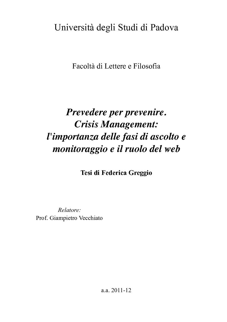 Anteprima della tesi: Prevedere per prevenire. Crisis Management: l'importanza delle fasi di ascolto e monitoraggio e il ruolo del web, Pagina 1