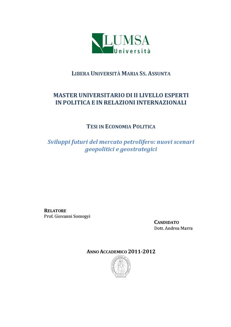 Anteprima della tesi: Sviluppi futuri del mercato petrolifero: nuovi scenari geopolitici e geostrategici, Pagina 1