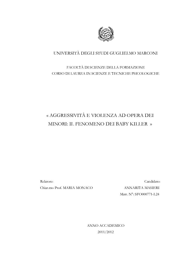 Anteprima della tesi: Aggressività e violenza ad opera dei minori: il fenomeno dei baby killer, Pagina 1