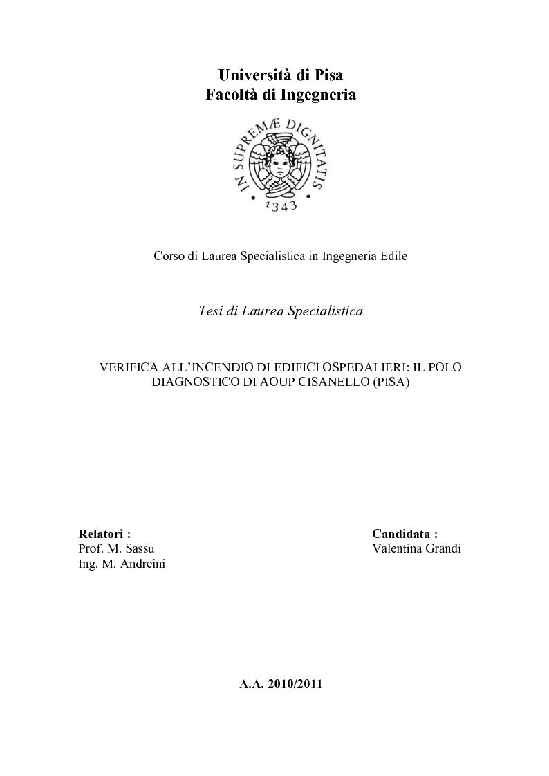 Anteprima della tesi: Verifica all'incendio di edifici ospedalieri: il Polo Diagnostico AOUP Cisanello (Pisa), Pagina 1