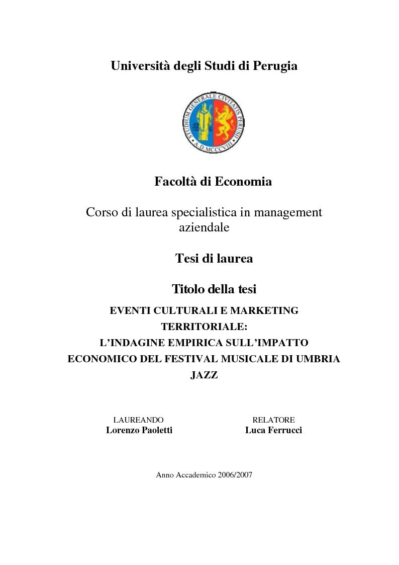 Anteprima della tesi: Eventi culturali e marketing territoriale: l'indagine empirica sul festival musicale di Umbria Jazz, Pagina 1