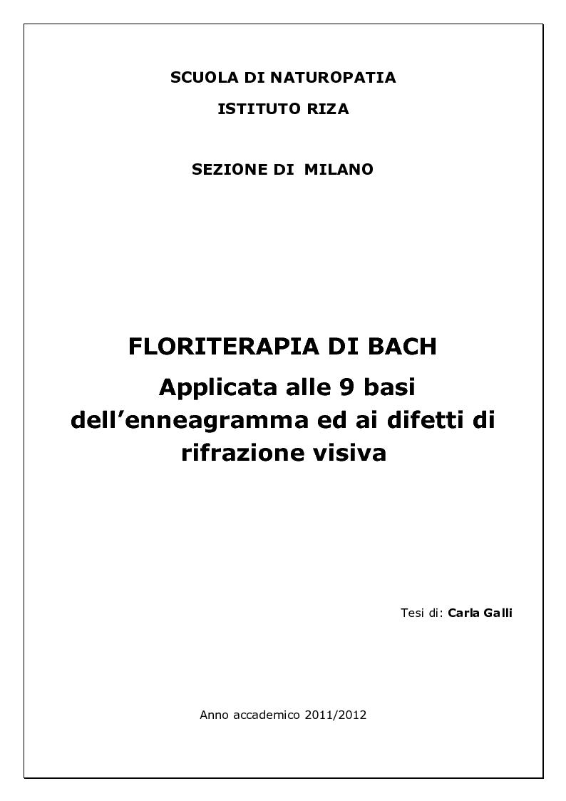 Anteprima della tesi: Floriterapia di Bach Applicata alle 9 Basi dell'enneagramma ed ai difetti di rifrazione visiva, Pagina 1