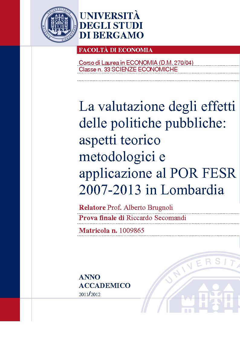 Anteprima della tesi: La valutazione degli effetti delle politiche pubbliche: aspetti teorico metodologici e applicazione al POR FESR 2007-2013 in Lombardia, Pagina 1