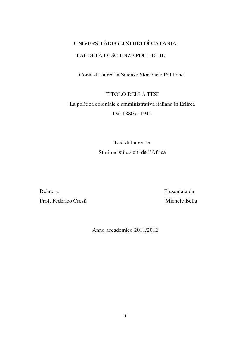 Anteprima della tesi: La politica coloniale e amministrativa italiana in Eritrea dal 1880 al 1912, Pagina 1
