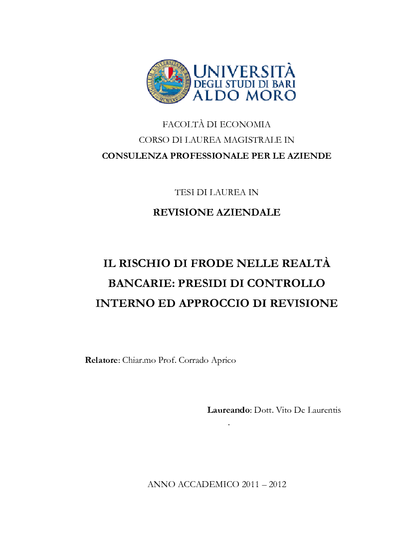 Anteprima della tesi: Il rischio di frode nelle realtà bancarie: presidi di controllo interno ed approccio di revisione , Pagina 1