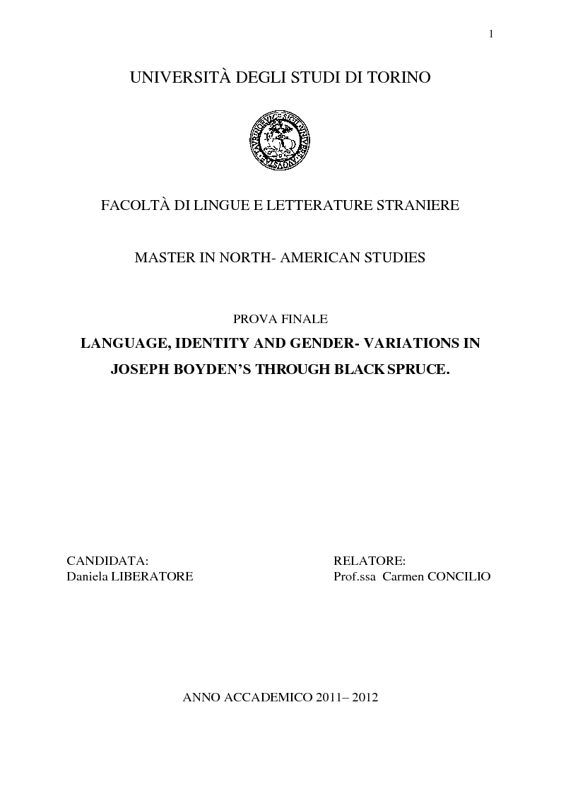 Anteprima della tesi: Language, Identity And Gender- Variations In Joseph Boyden's Through Black Spruce., Pagina 1