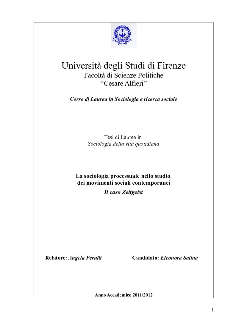Anteprima della tesi: La sociologia processuale nello studio dei movimenti sociali contemporanei. Il caso Zeitgeist., Pagina 1
