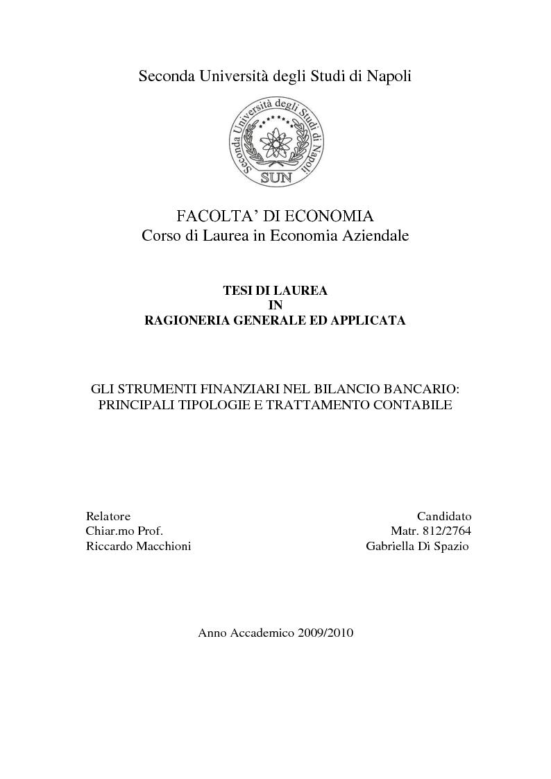 Anteprima della tesi: Gli strumenti finanziari nel bilancio bancario: principali tipologie e trattamento contabile, Pagina 1