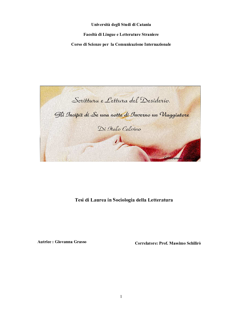 Anteprima della tesi: Scrittura (e lettura) del desiderio. Gli Incipit di ''Se una notte d'Inverno un Viaggiatore'' di Italo Calvino., Pagina 1