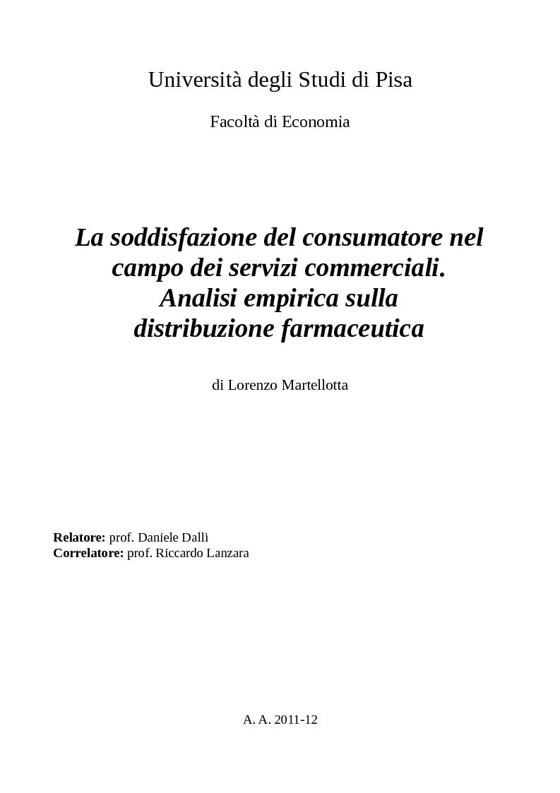 Anteprima della tesi: La soddisfazione del consumatore nel campo dei servizi commerciali. Analisi empirica sulla distribuzione farmaceutica., Pagina 1