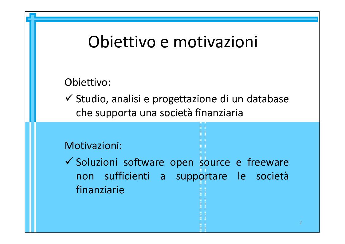 Anteprima della tesi: Progettazione di una base di dati a supporto di una società finanziaria, Pagina 2