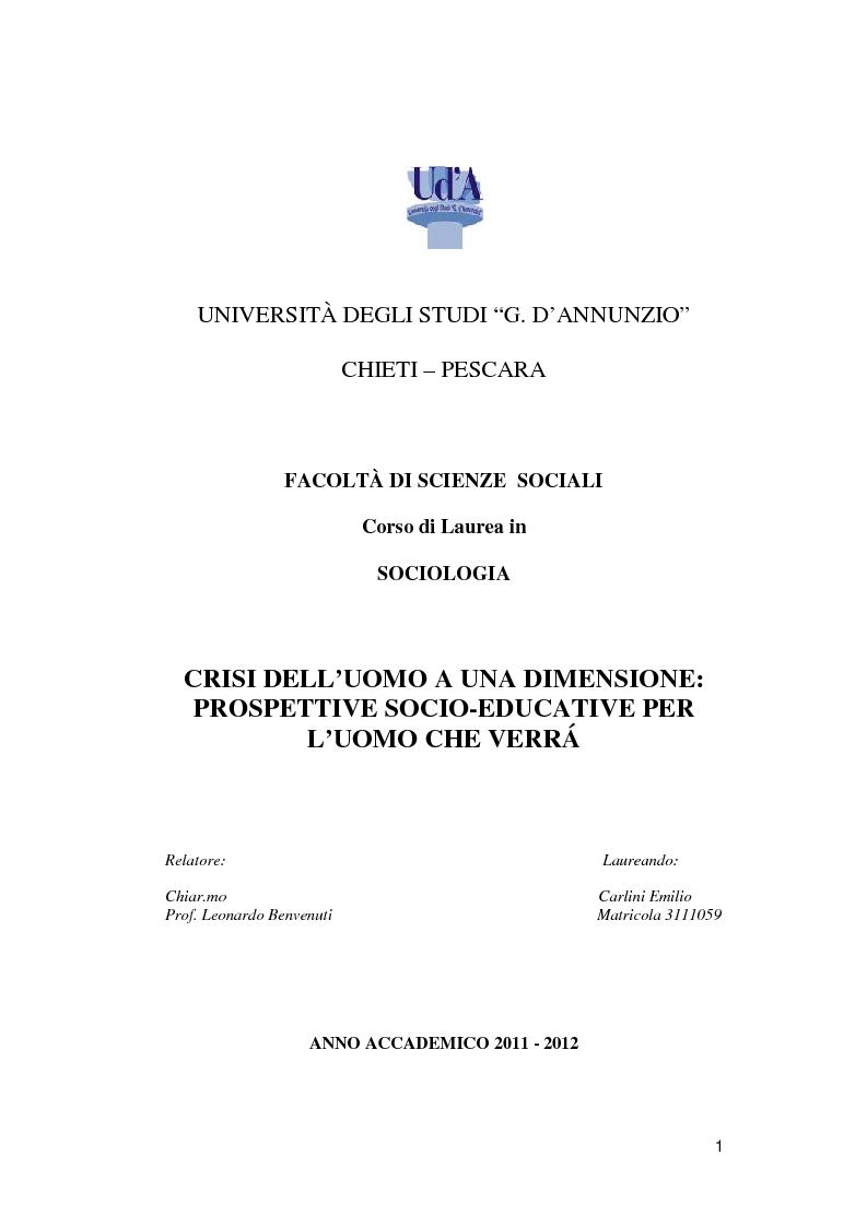 Anteprima della tesi: Crisi dell'uomo a una dimensione: Prospettive educative per l'uomo che verrà, Pagina 1