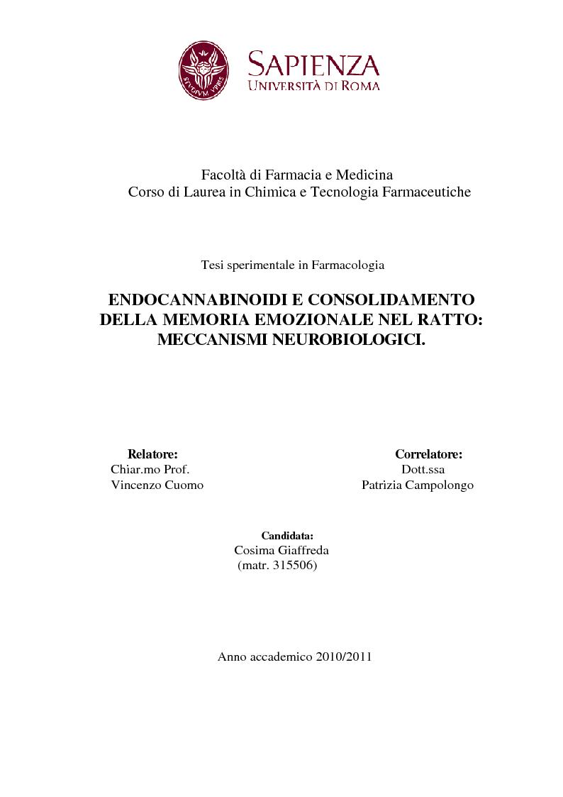 Anteprima della tesi: Endocannabinoidi e consolidamento della memoria emozionale nel ratto: meccanismi neurobiologici, Pagina 1